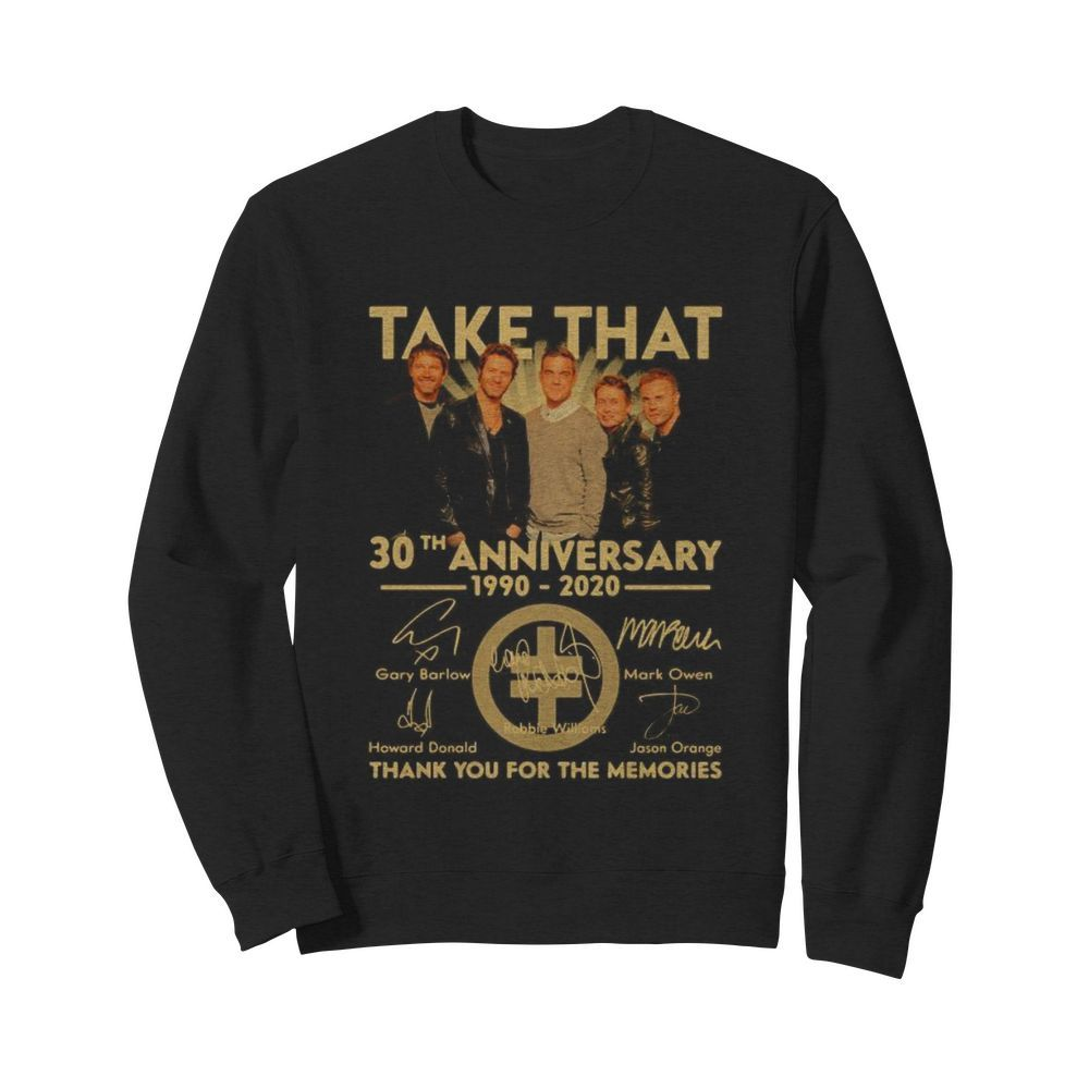 Take that 30th anniversary 1990 2020 thank you for the memories signatures  Unisex Sweatshirt