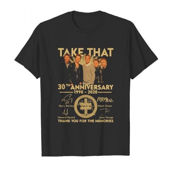 Take that 30th anniversary 1990 2020 thank you for the memories signatures shirt