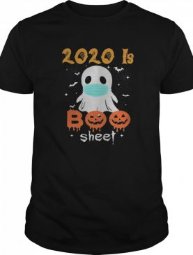 2020 is Boo Sheet Scary Pumpkin Ghost Halloween Horror shirt