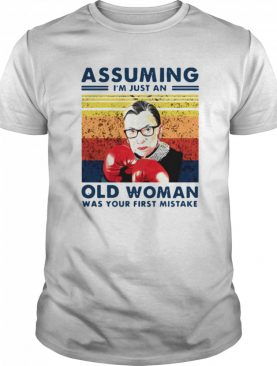 Assuming Im Just An Old Woman Was Your First Mistake Ruth Bader Ginsburg Boxing shirt