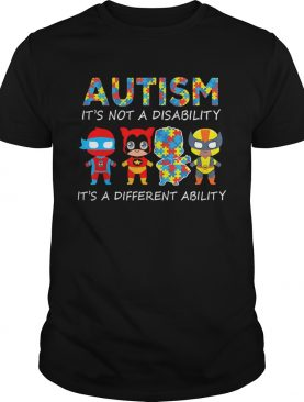 Autism Its Not A Disability Its A Different Ability Hero shirt