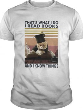 Black Cat Thats What I Do I Read Books And I Know Things Vintage shirt