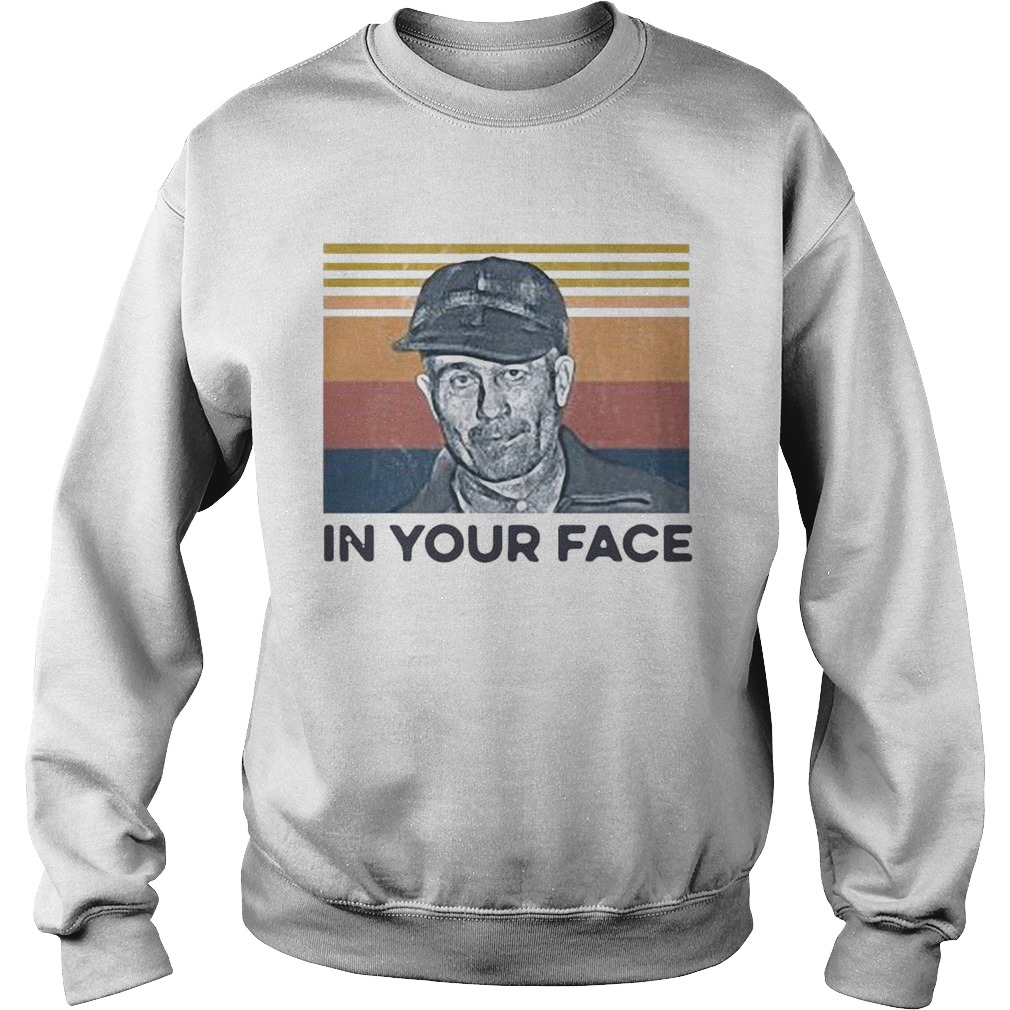 Ed Gein In Your Face Vintage  Sweatshirt