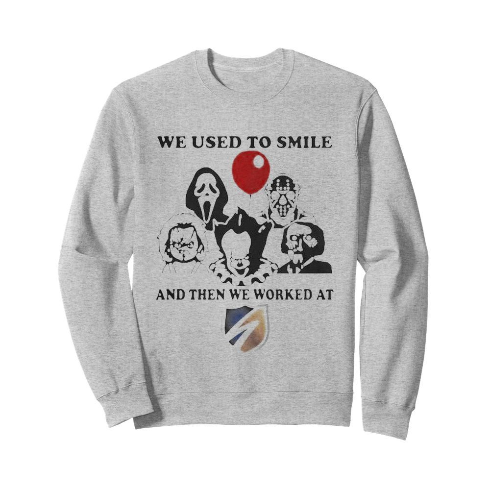 Halloween horror characters we used to smile and then we worked at swift  Unisex Sweatshirt