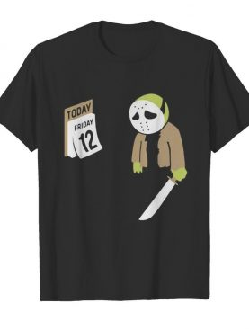 Halloween jason voorhees holding knife today friday 12 shirt