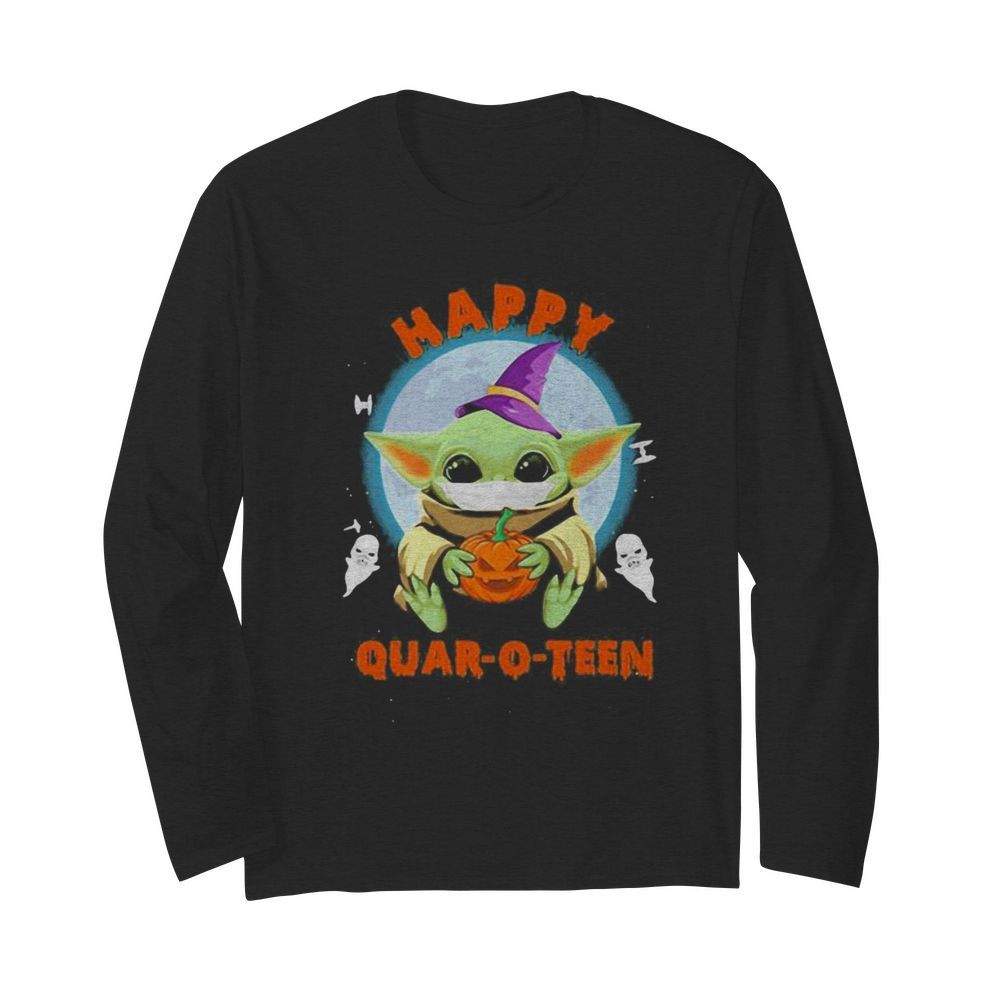 Happy halloween baby yoda witch quar-o-teen  Long Sleeved T-shirt