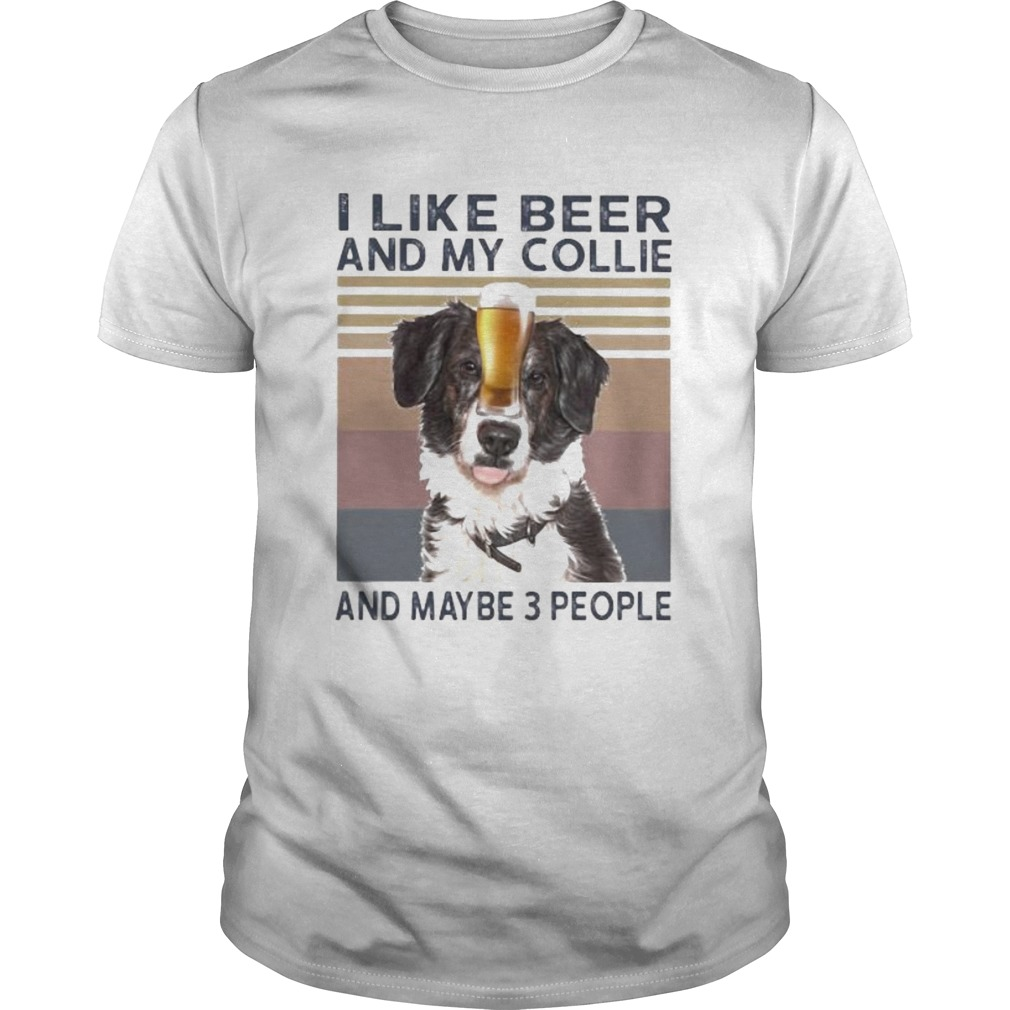 I like beer and my collie and maybe 3 people vintage retro  Unisex