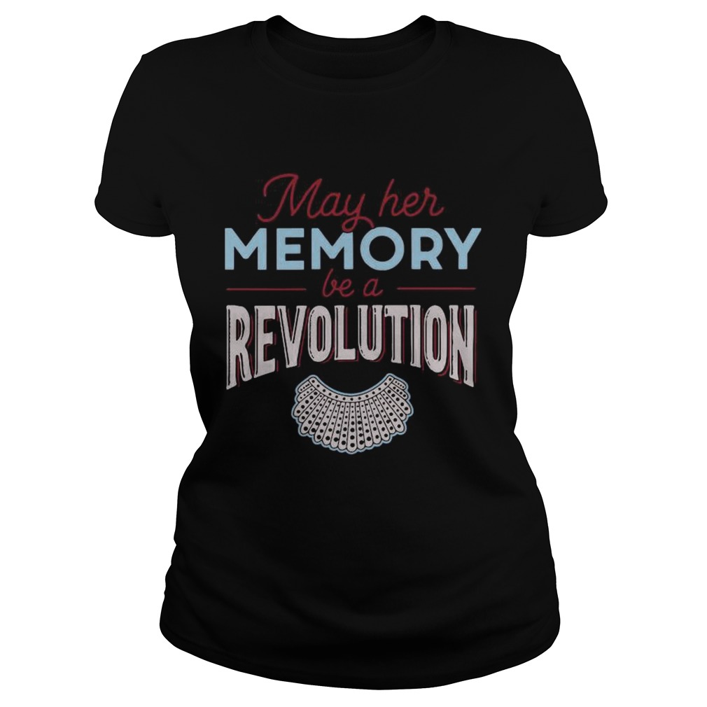 May Her Memory Be A Revolution  Classic Ladies