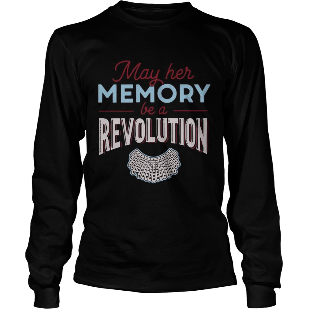 May Her Memory Be A Revolution  Long Sleeve
