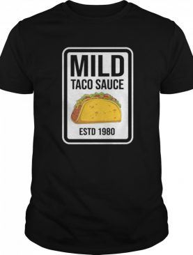 Mild Taco Sauce Condiment Halloween Matching Costume Group shirt
