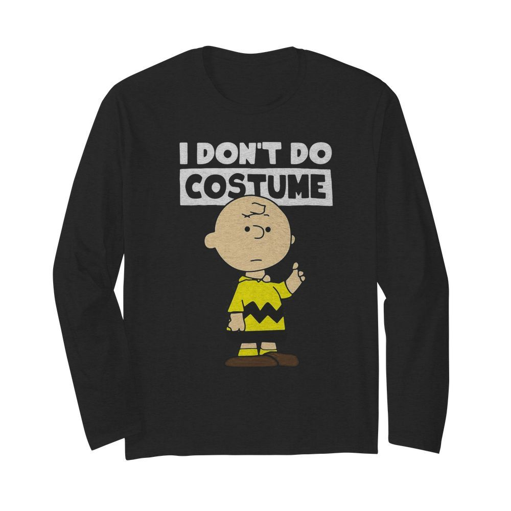 Peanuts Charlie Brown I Don't Do Costume Halloween  Long Sleeved T-shirt