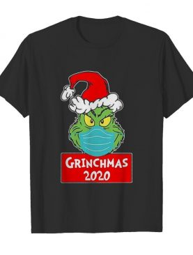Quarantined Christmas 2020 Grinchmas 2020 shirt