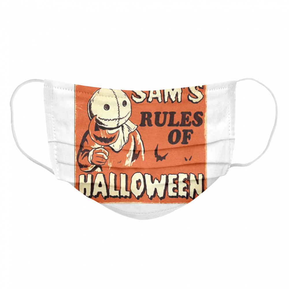 Sam's Rules Of Halloween  Cloth Face Mask