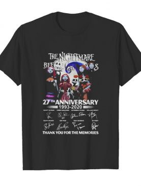 The nightmare 27th anniversary 1993 2020 thank for the memories signatures shirt