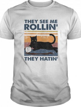 Black Cat They See Me Rollin They Hatin Vintage  shirt