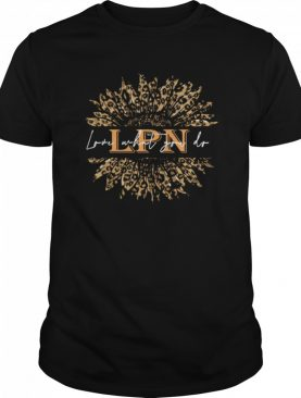 Cute Sunflower Leopard Love What You Do LPN shirt