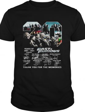 20 Years Of 20012021 FastFurious Thank You For The Memories shirt