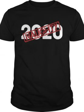 2020 Very Bad Santa Would Not Recommend Naughty Stamp shirt