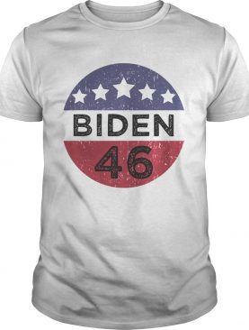46 joe biden 2020 us president election pro biden democrat vintage shirt