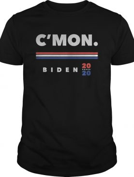Cmon come on caman president joe biden 2020 debate shirt