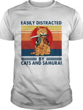 Easily Distracted By Cats And Samurai Vintage shirt