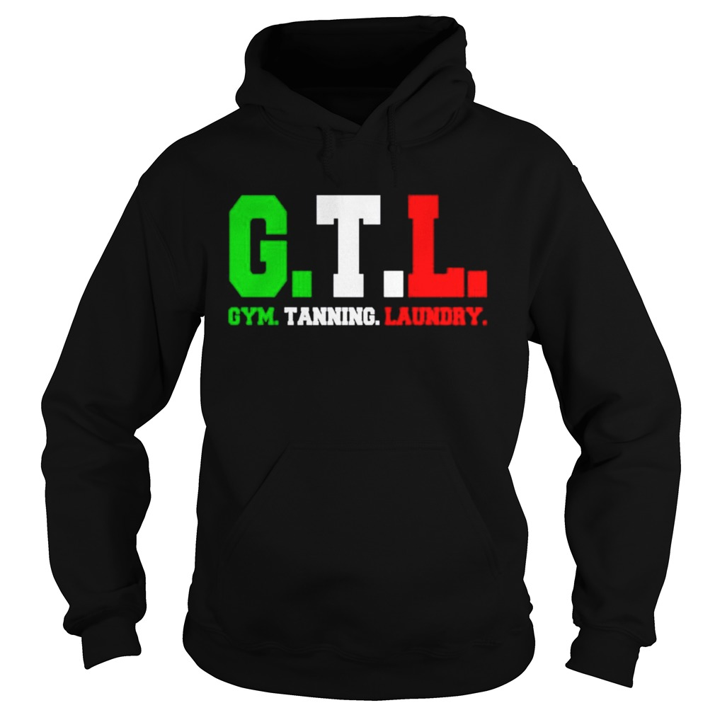 GTL gym tanning laundry  Hoodie