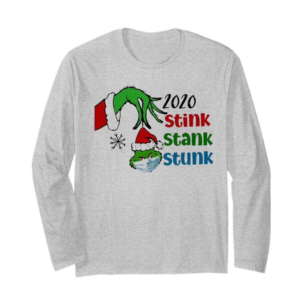 Grinch face mask Santa 2020 Stink Stank Stunk Christmas  Long Sleeved T-shirt
