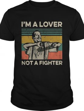 Im A Lover Not A Fighter Blood In Out Vintage Sunset shirt