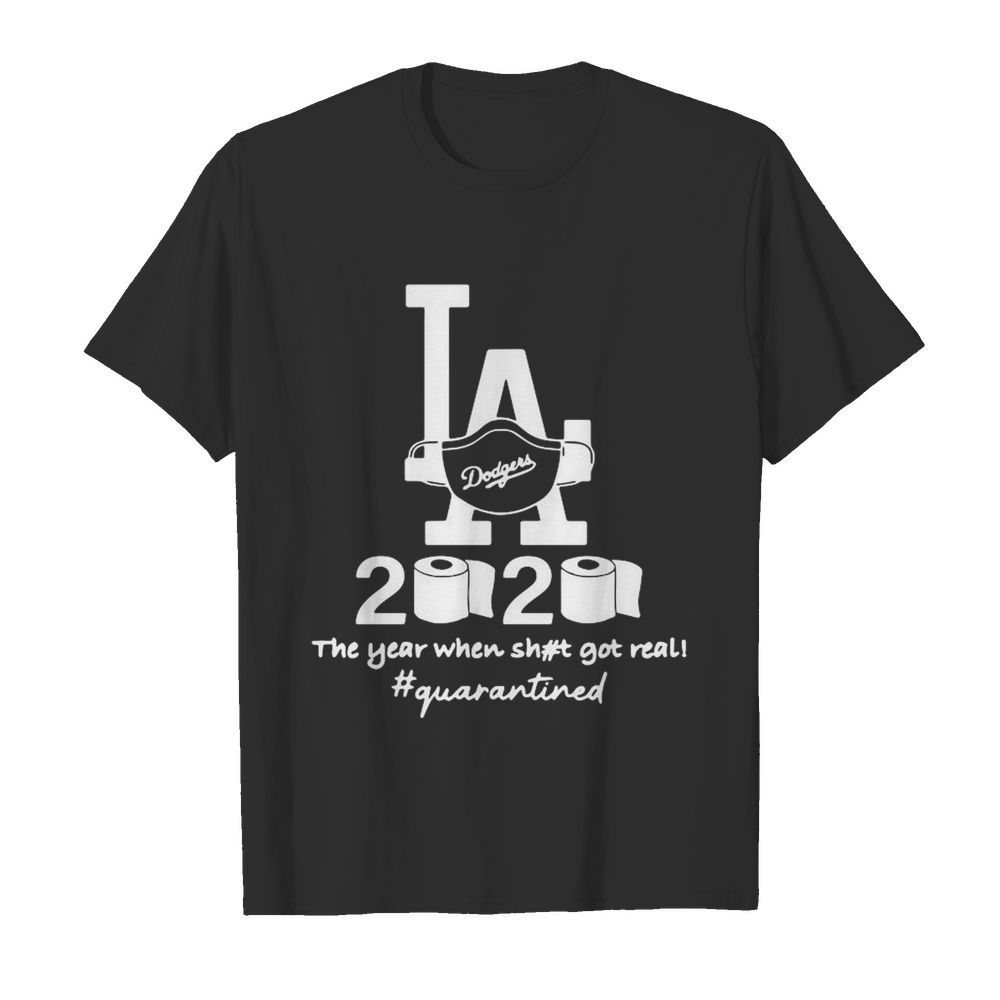 Los Angeles Dodgers 2020 The Year When Shit Got Real Quarantined Toilet Paper Mask Covid-19  Classic Men's T-shirt