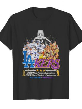Los Angeles Dodgers And Lakers All Team 2020 NBA Finals Champions shirt