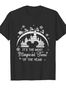 Mickey Mouse Its The Most Magical Time Of The Year shirt