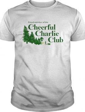 Proud Member Of The Cheerful Charlie Club Christmas shirt