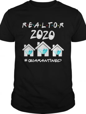 Realtor 2020 face mask quarantined shirt