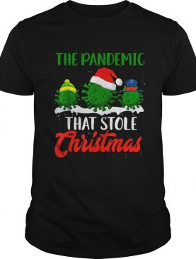 The Pandemic That Stole Christmas 2020 Ugly Tacky shirt