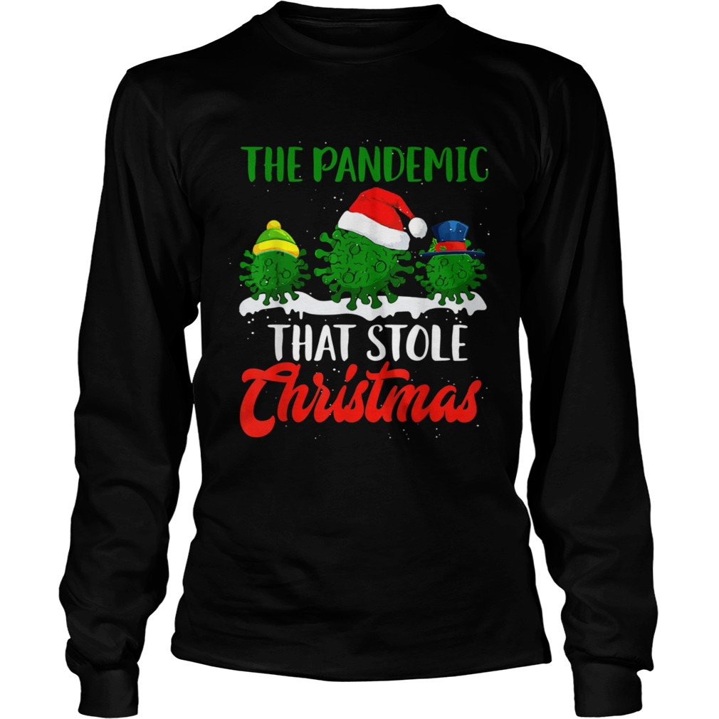 The Pandemic That Stole Christmas 2020 Ugly Tacky  Long Sleeve