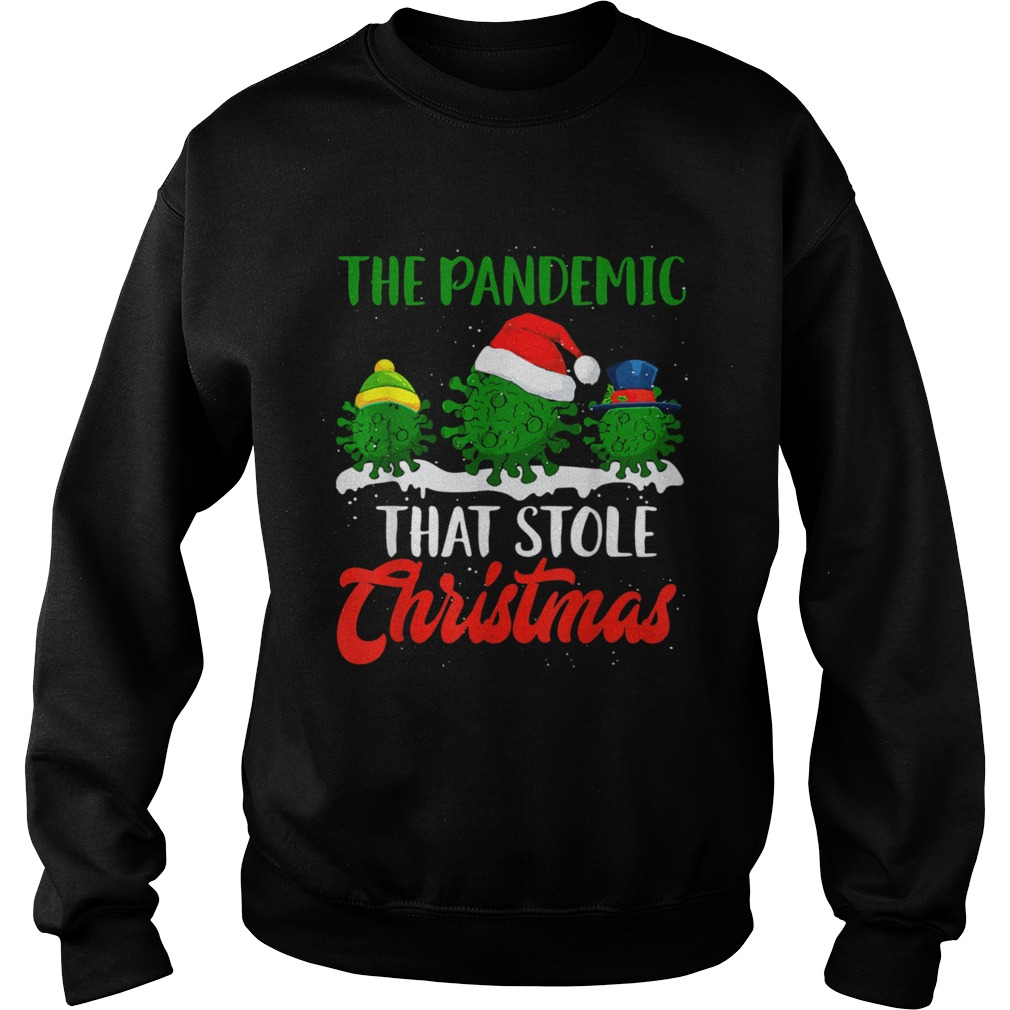The Pandemic That Stole Christmas 2020 Ugly Tacky  Sweatshirt