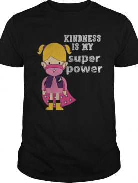 Unity Day No bullying kindness is my superpower Orange shirt