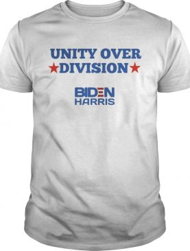 Unity Over Division Biden Harris Election shirt