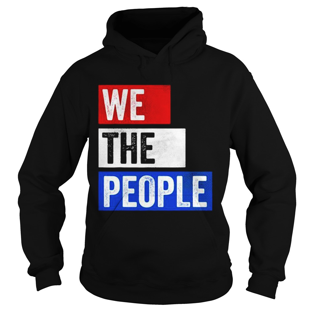 We The People Election  Hoodie