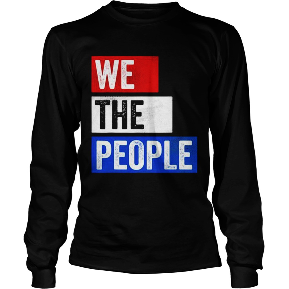 We The People Election  Long Sleeve