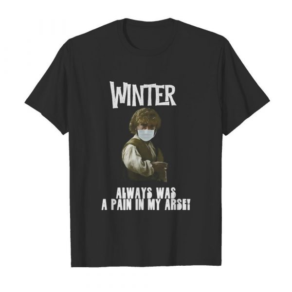 Winter Pain in the Arse shirt