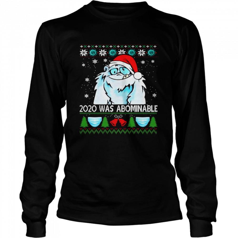 2020 Was Abominable Ugly Merry Christmas  Long Sleeved T-shirt