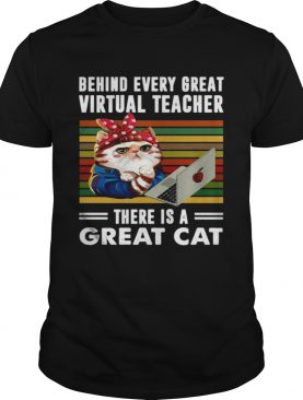 Behind every great virtual teacher there is a great cat Vintage shirt