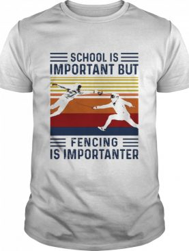 Fencing school is important but fishing is importanter vintage shirt