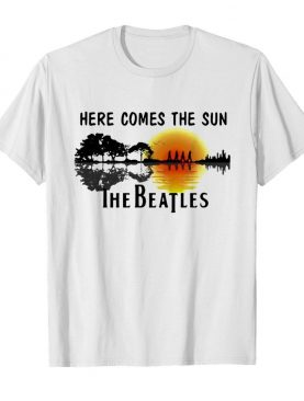 Here Comes The Sun The Beatles Sunset shirt