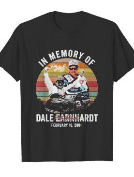 In Memory Of Dale Earnhardt February 18 2001 Vintage Signature shirt