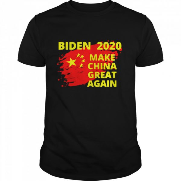 Joe Biden 2020 make China great again shirt