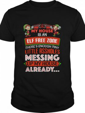 My House Is An Elf Free Zone Christmas 2020 shirt