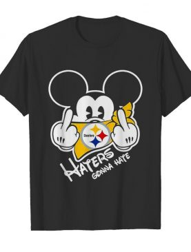 NFL Mickey Mouse Face Mask Pittsburgh Steelers Fuck Haters Gonna Hate shirt