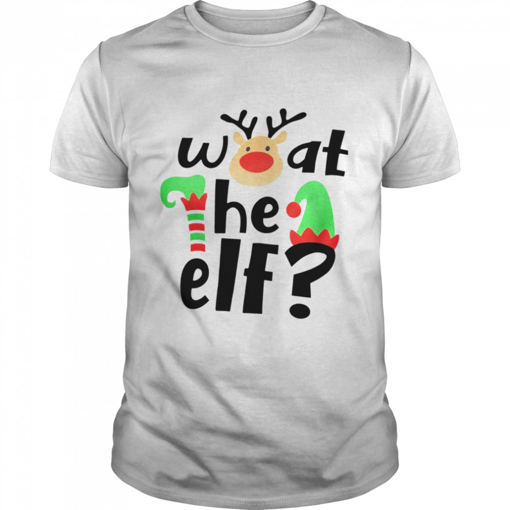 Reindeer What The ELF Christmas  Classic Men's T-shirt
